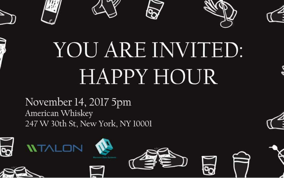 Happy Hour with MDS & Talon: Storage Made Simple