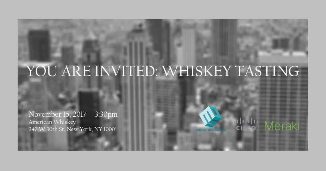 Experience the Cloud, Have a Drink with MDS & Cisco Meraki!