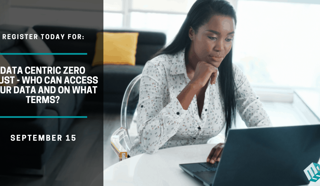 Data Centric Zero Trust – Who Can Access Your Data and On What Terms – Puerto Rico